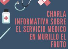 Charla informativa servicio medico Murillo el Fruto